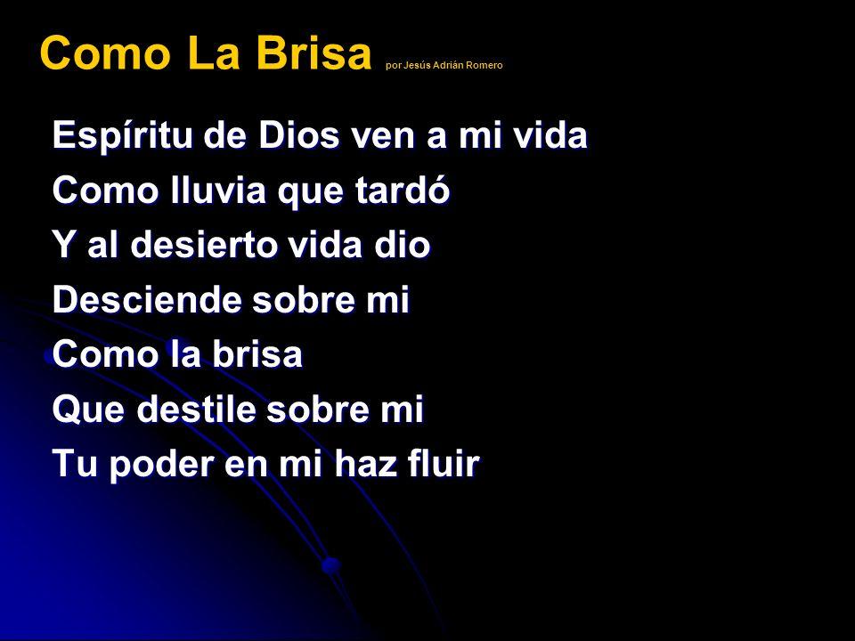 Como La Brisa por Jesús Adrián Romero