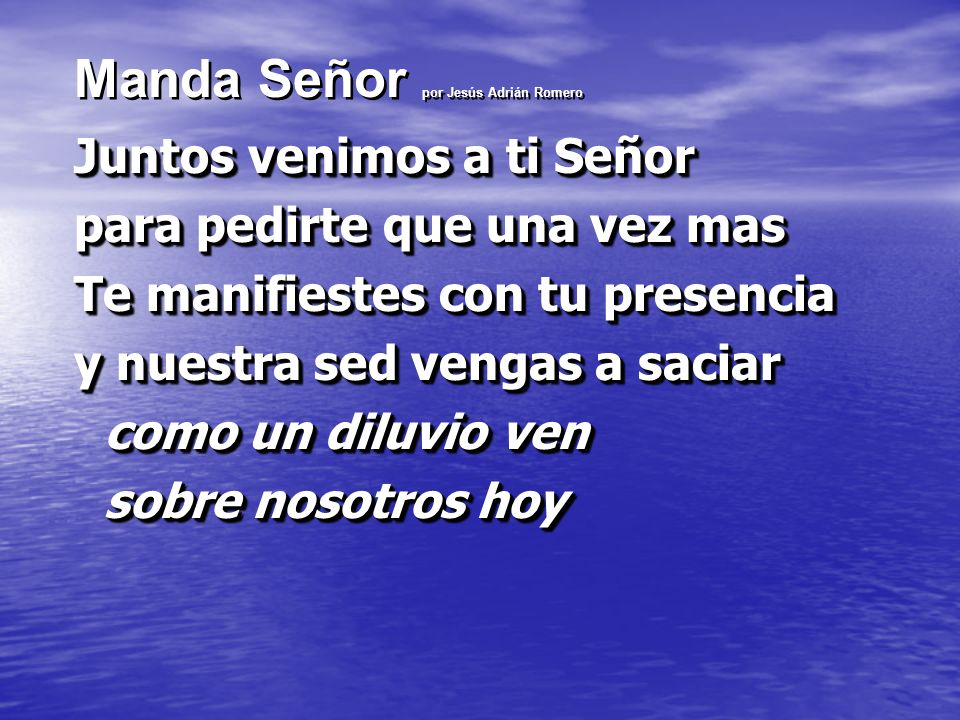 Manda Señor por Jesús Adrián Romero