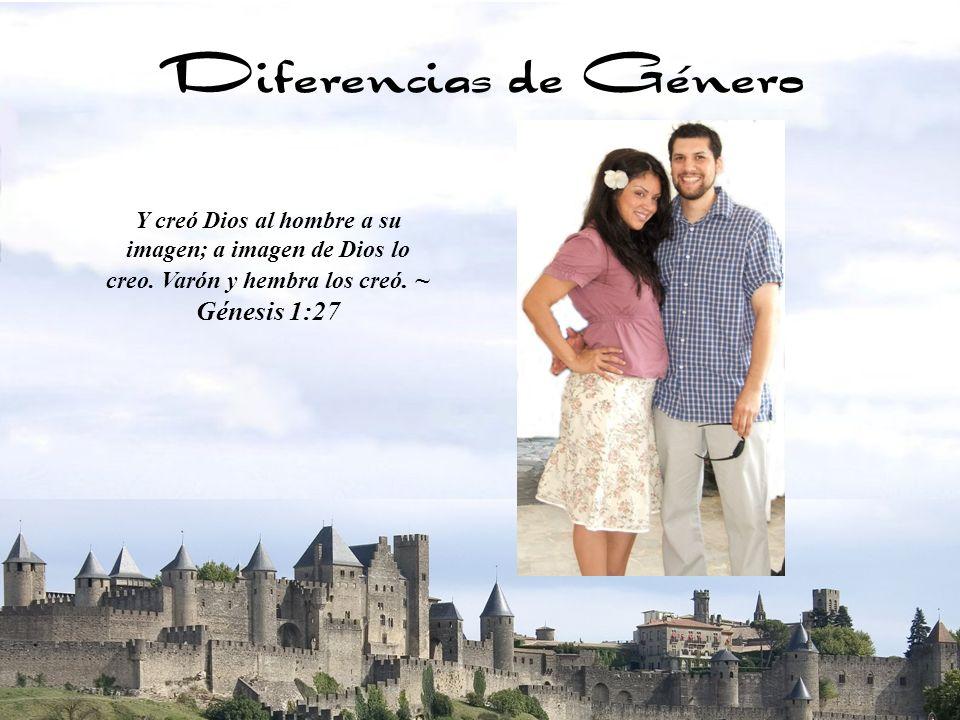 Diferencias de GéneroY creó Dios al hombre a su imagen; a imagen de Dios lo creo. Varón y hembra los creó. ~ Génesis 1:27.