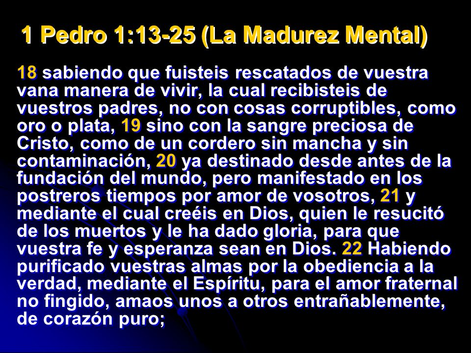 1 Pedro 1:13-25 (La Madurez Mental)