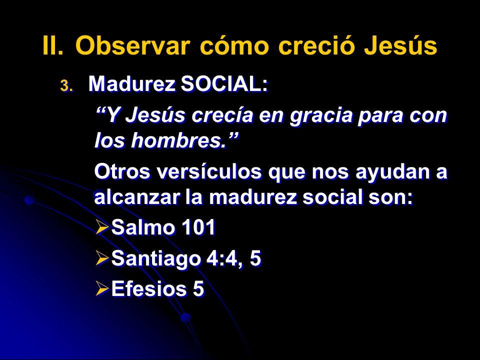 Observar cómo creció Jesús