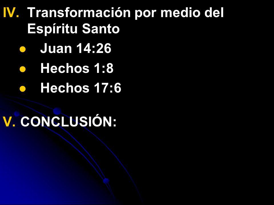 Transformación por medio del Espíritu Santo