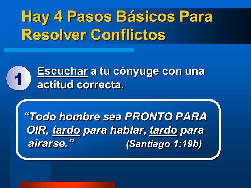 Hay 4 Pasos Básicos Para Resolver Conflictos