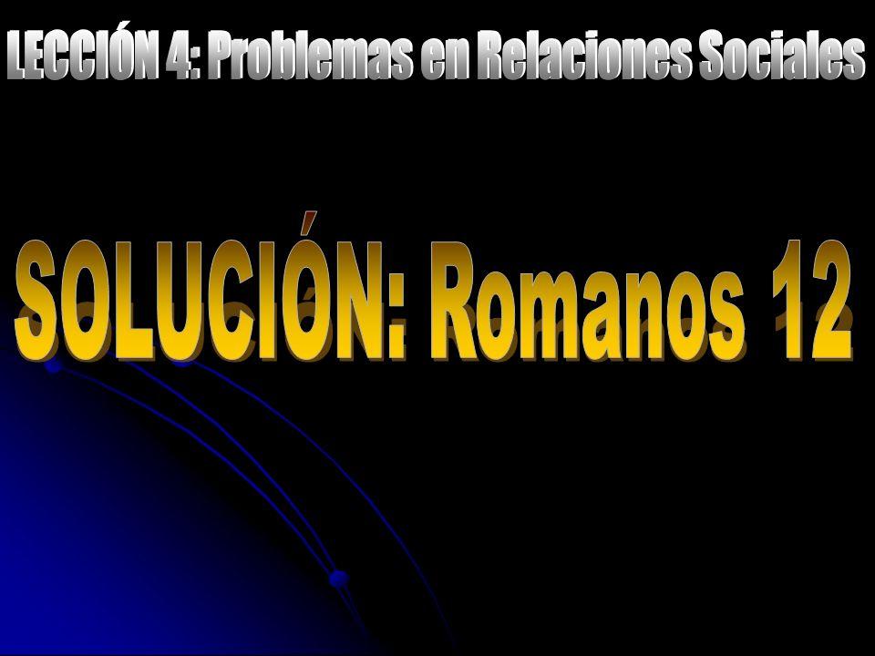 LECCIÓN 4: Problemas en Relaciones Sociales
