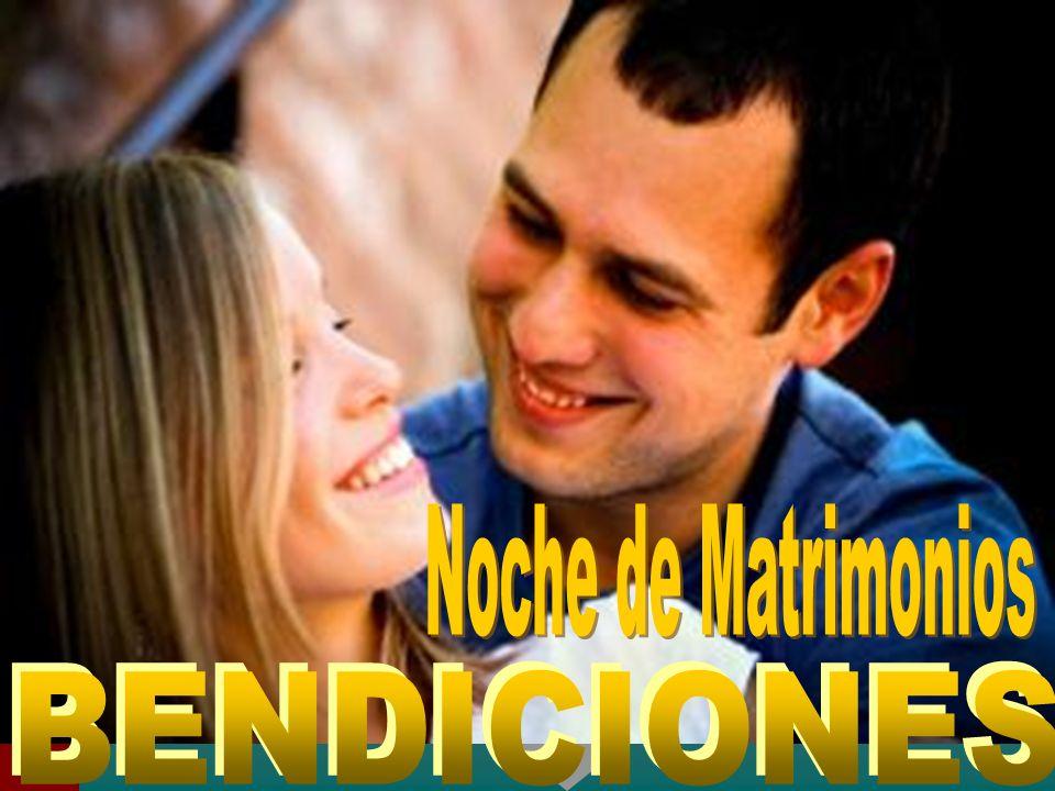 Noche de Matrimonios BENDICIONES
