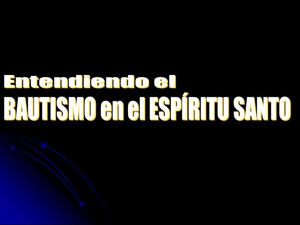 BAUTISMO en el ESPÍRITU SANTO
