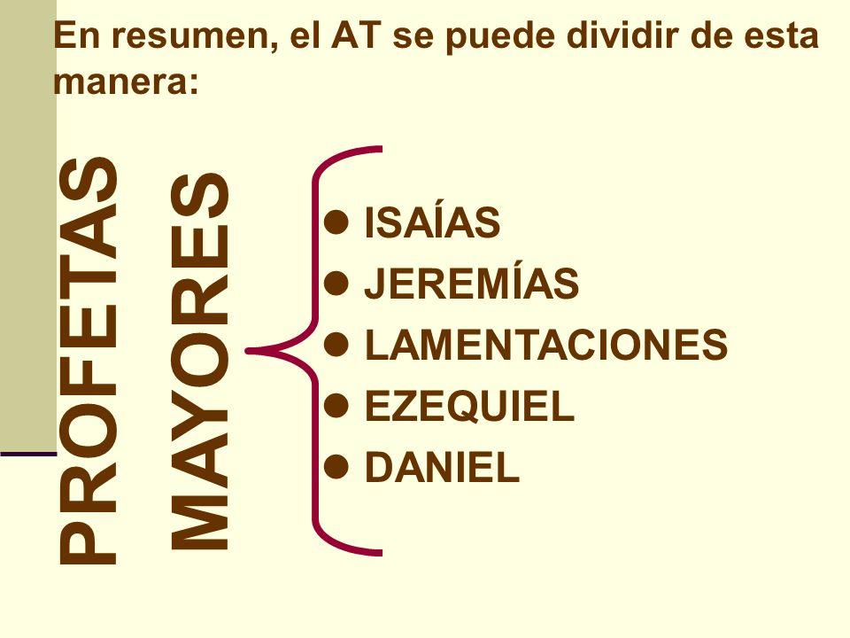 PROFETAS MAYORES ISAÍAS JEREMÍAS LAMENTACIONES EZEQUIEL DANIEL