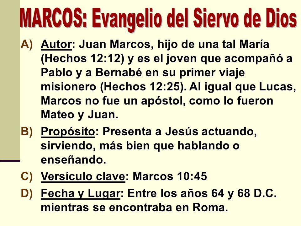 MARCOS: Evangelio del Siervo de Dios