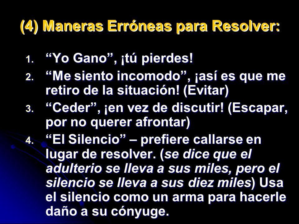 (4) Maneras Erróneas para Resolver: