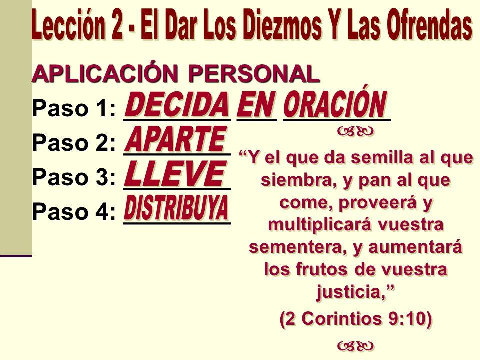 Lección 2 - El Dar Los Diezmos Y Las Ofrendas