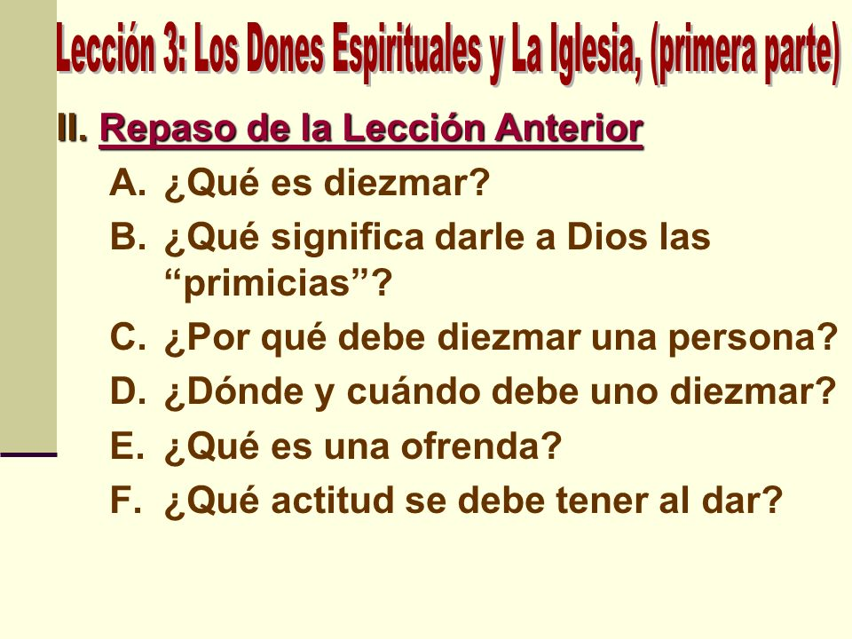 Lección 3: Los Dones Espirituales y La Iglesia, (primera parte)