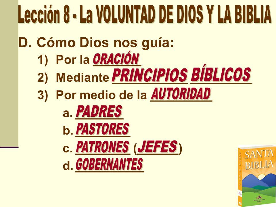 Lección 8 - La VOLUNTAD DE DIOS Y LA BIBLIA