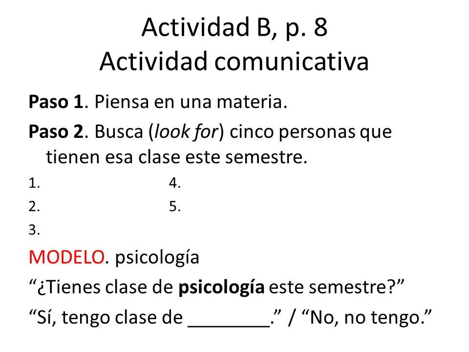 Actividad B, p. 8 Actividad comunicativa