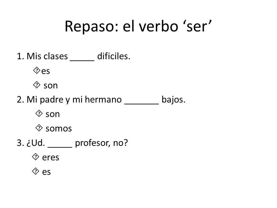 Repaso: el verbo 'ser'