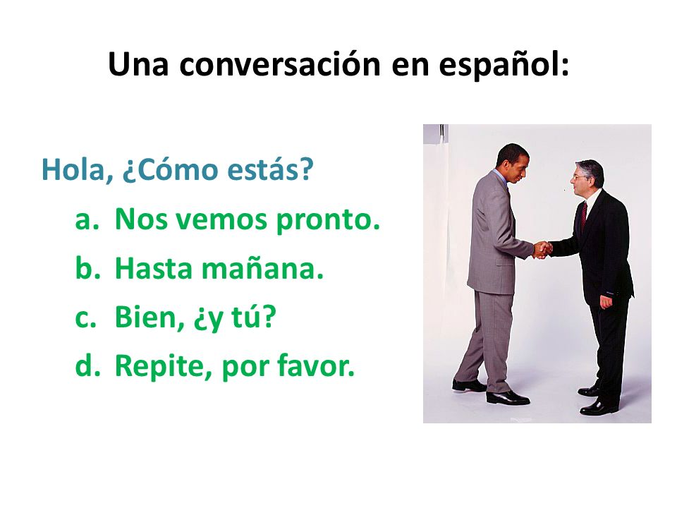 Una conversación en español: