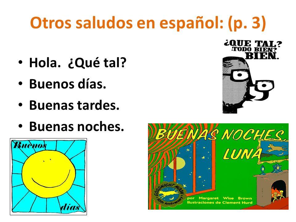 Otros saludos en español: (p. 3)