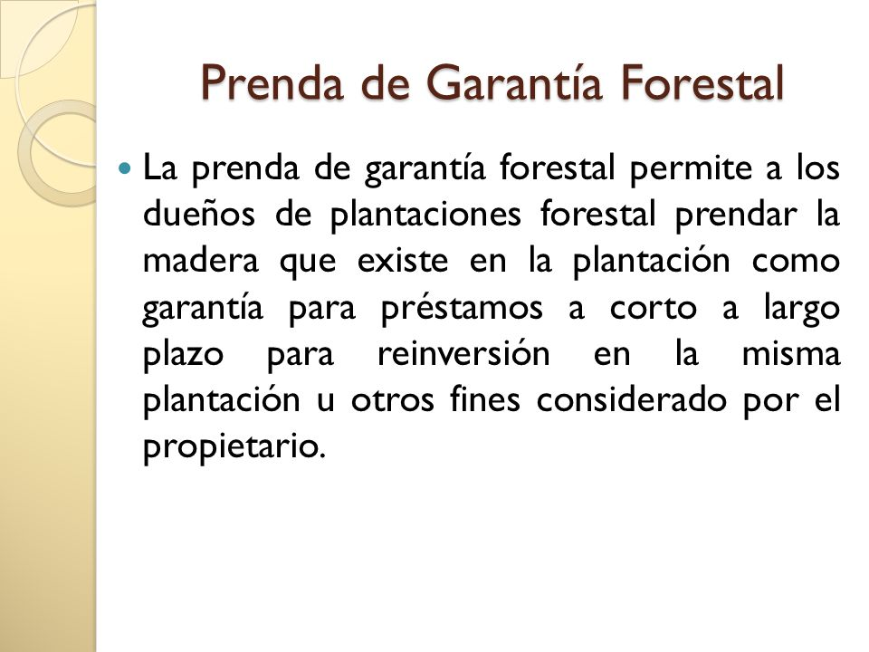 Prenda de Garantía Forestal