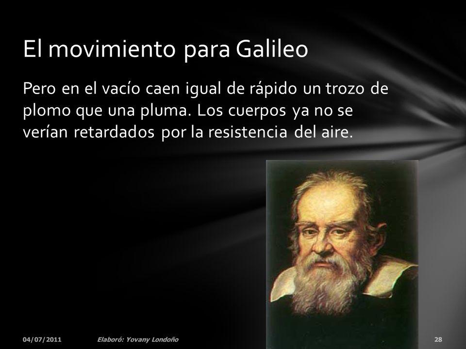 El movimiento para Galileo
