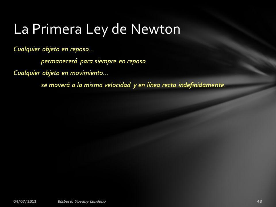La Primera Ley de Newton