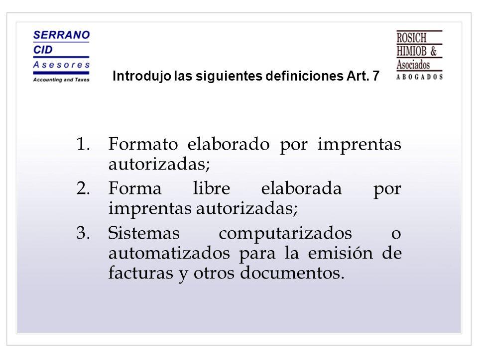 Introdujo las siguientes definiciones Art. 7