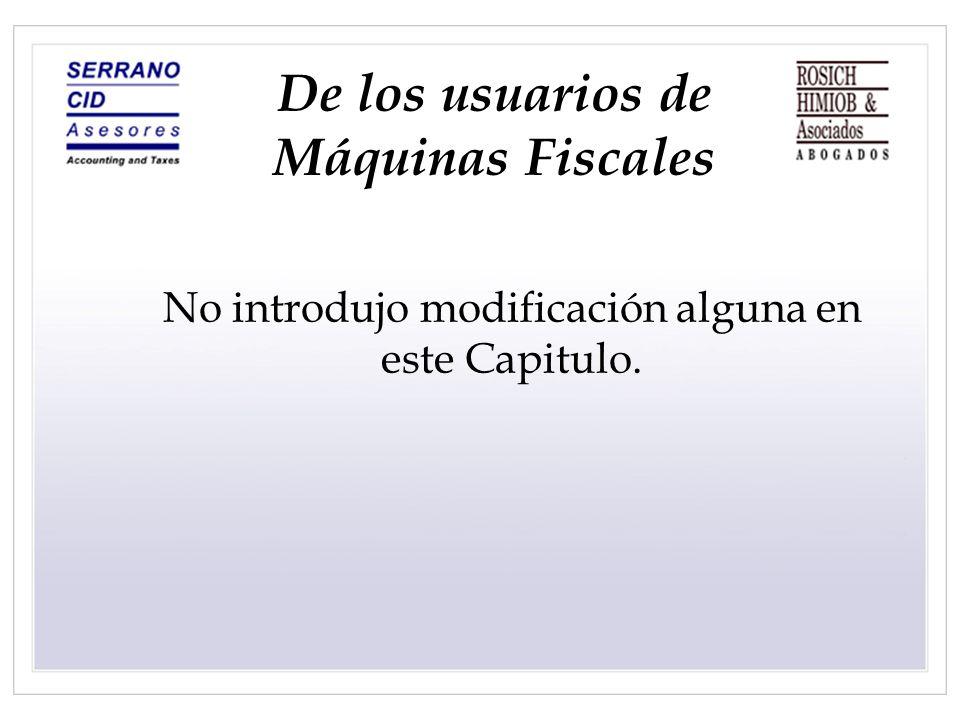 De los usuarios de Máquinas Fiscales