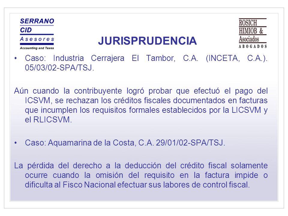 JURISPRUDENCIA Caso: Industria Cerrajera El Tambor, C.A. (INCETA, C.A.). 05/03/02-SPA/TSJ.