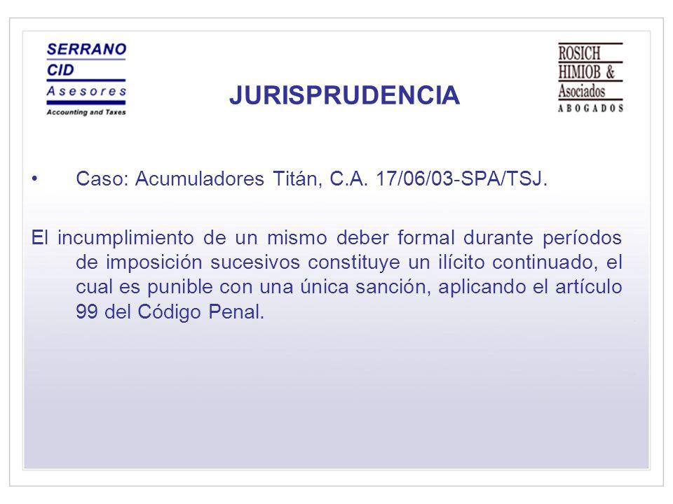 JURISPRUDENCIA Caso: Acumuladores Titán, C.A. 17/06/03-SPA/TSJ.