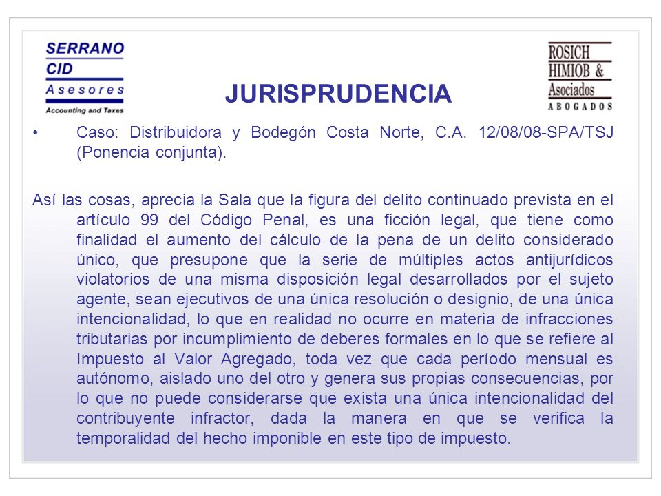 JURISPRUDENCIA Caso: Distribuidora y Bodegón Costa Norte, C.A. 12/08/08-SPA/TSJ (Ponencia conjunta).