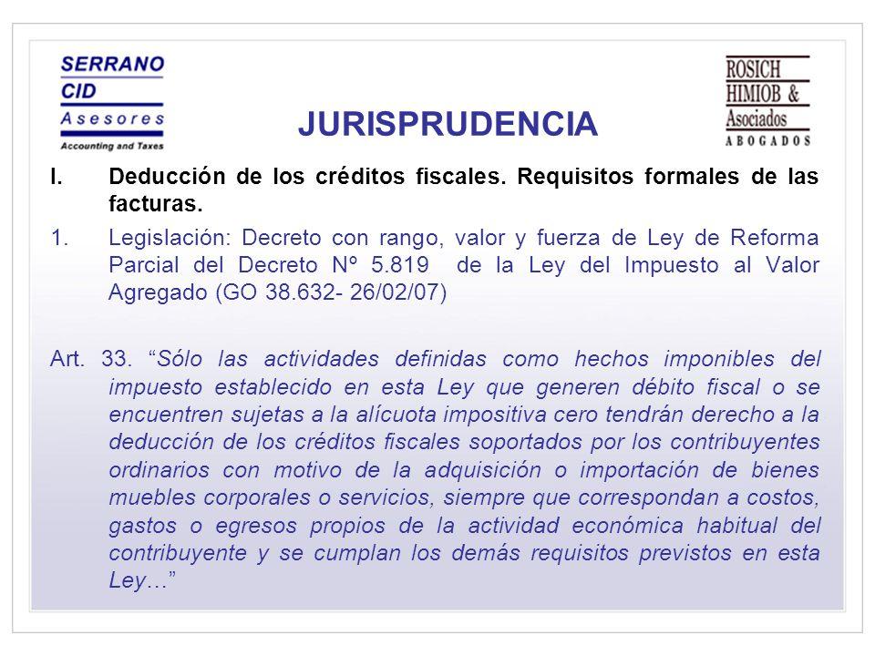 JURISPRUDENCIA Deducción de los créditos fiscales. Requisitos formales de las facturas.
