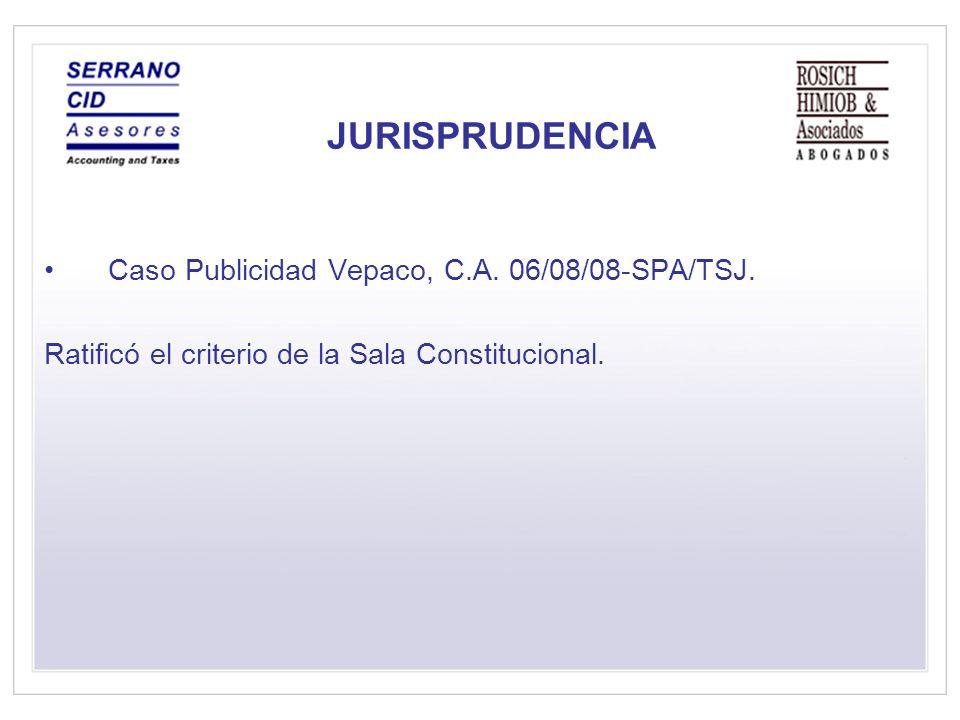JURISPRUDENCIA Caso Publicidad Vepaco, C.A. 06/08/08-SPA/TSJ.