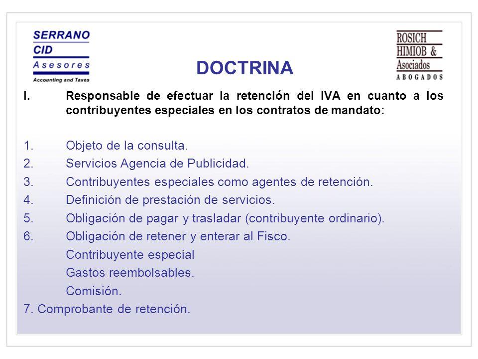 DOCTRINA Objeto de la consulta. Servicios Agencia de Publicidad.