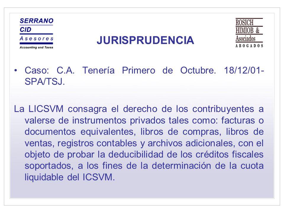 JURISPRUDENCIA Caso: C.A. Tenería Primero de Octubre. 18/12/01-SPA/TSJ.