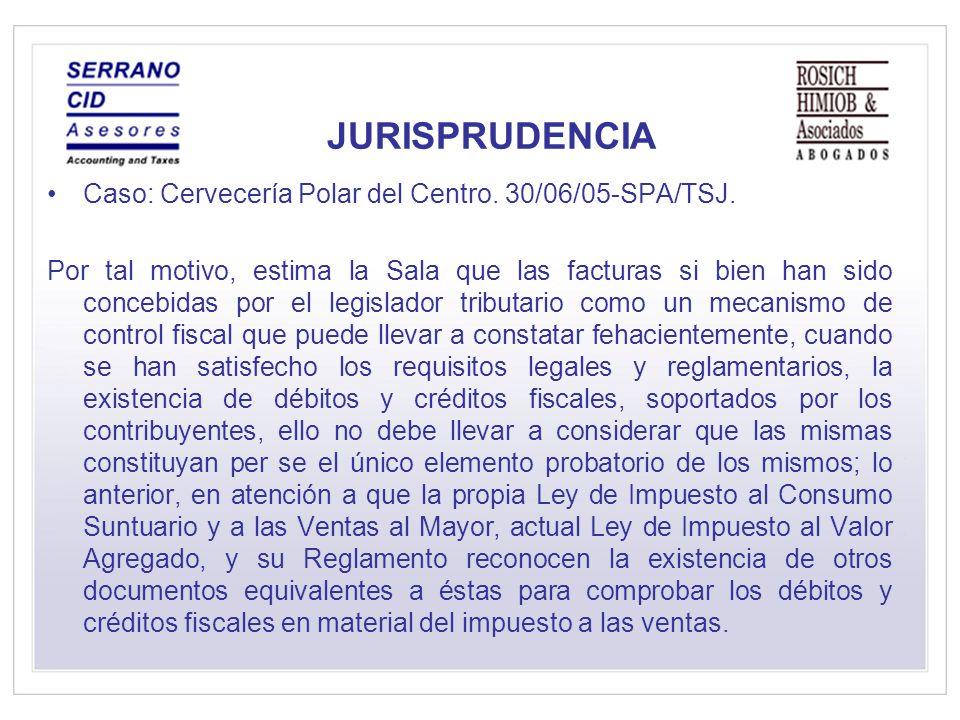 JURISPRUDENCIA Caso: Cervecería Polar del Centro. 30/06/05-SPA/TSJ.