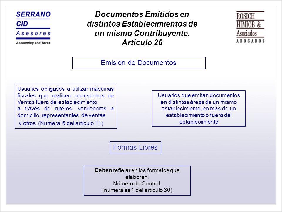 Documentos Emitidos en distintos Establecimientos de un mismo Contribuyente. Artículo 26