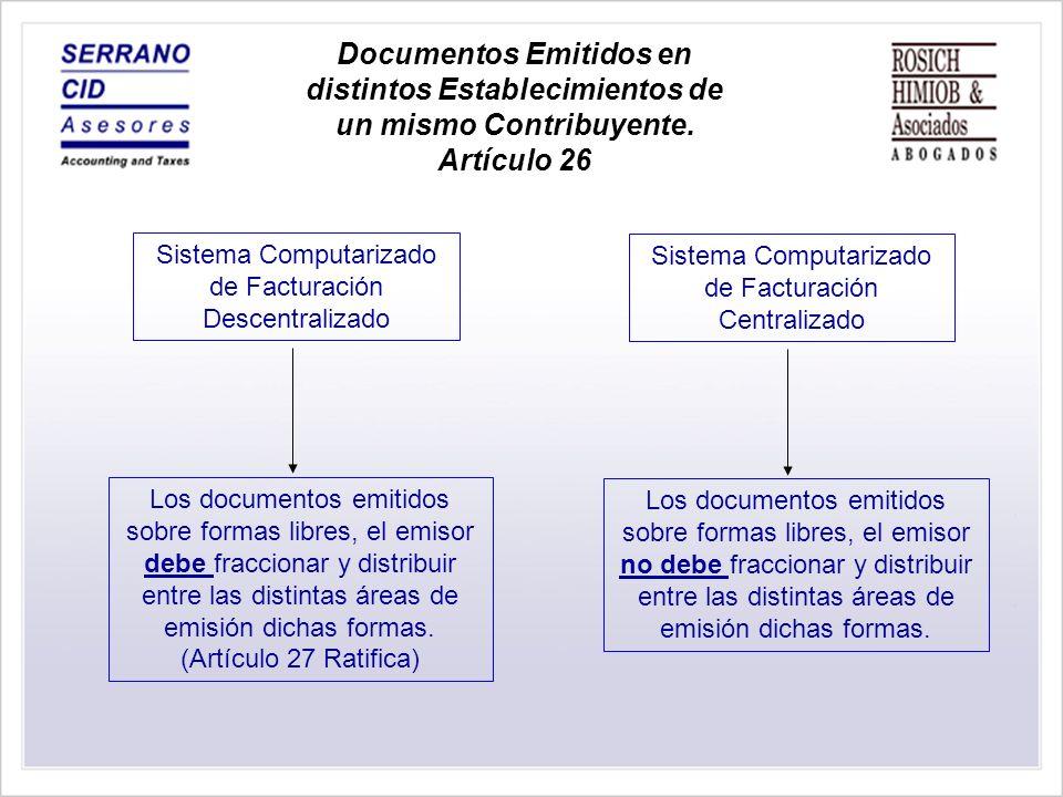 Documentos Emitidos en distintos Establecimientos de un mismo Contribuyente.