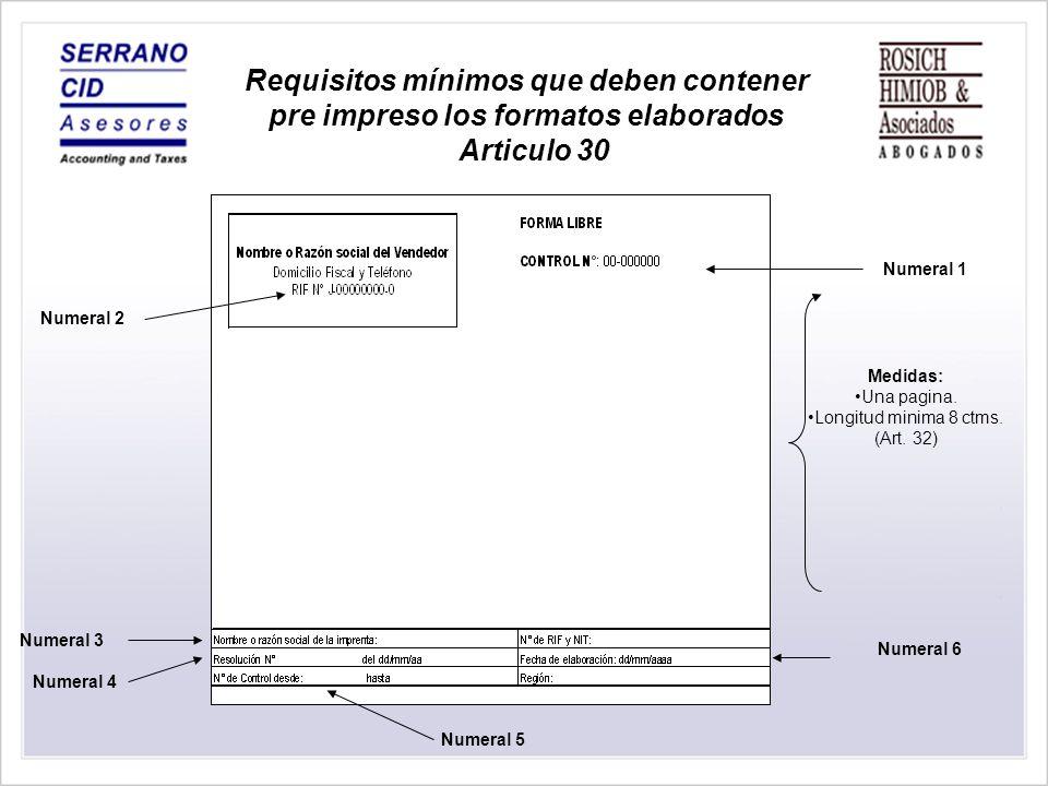 Longitud minima 8 ctms. (Art. 32)