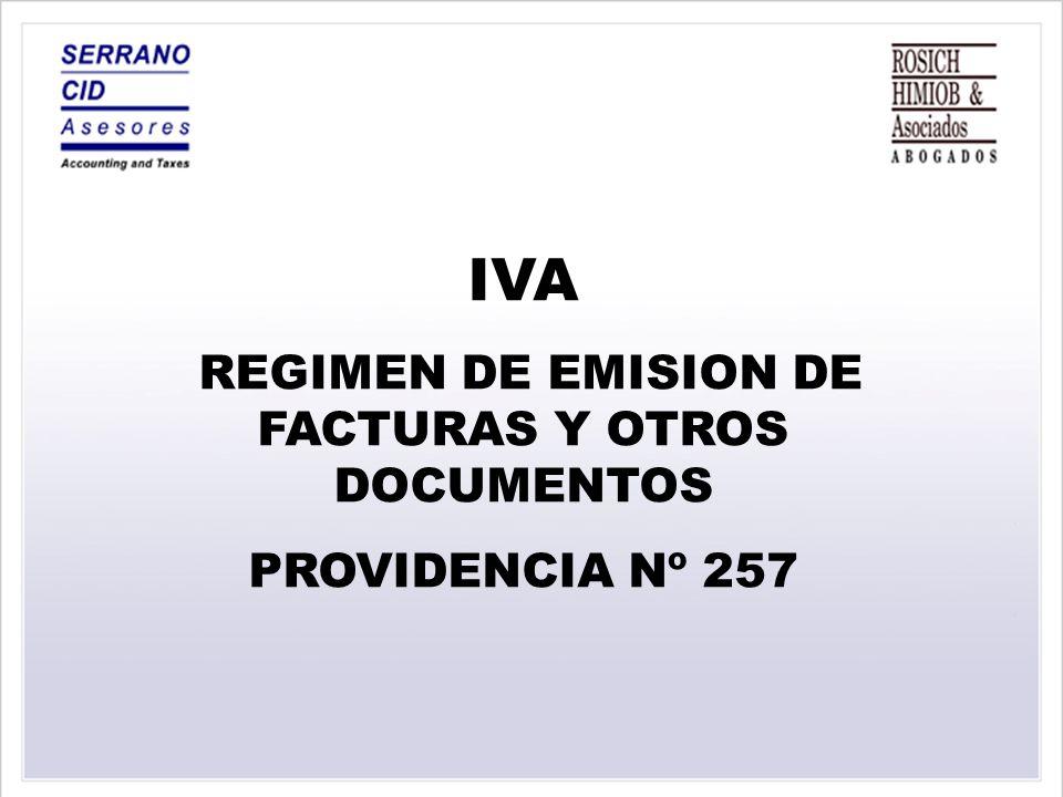 REGIMEN DE EMISION DE FACTURAS Y OTROS DOCUMENTOS