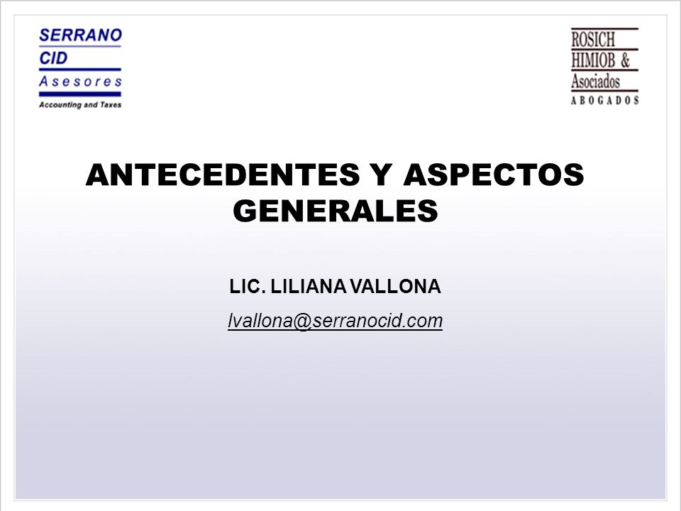 ANTECEDENTES Y ASPECTOS GENERALES