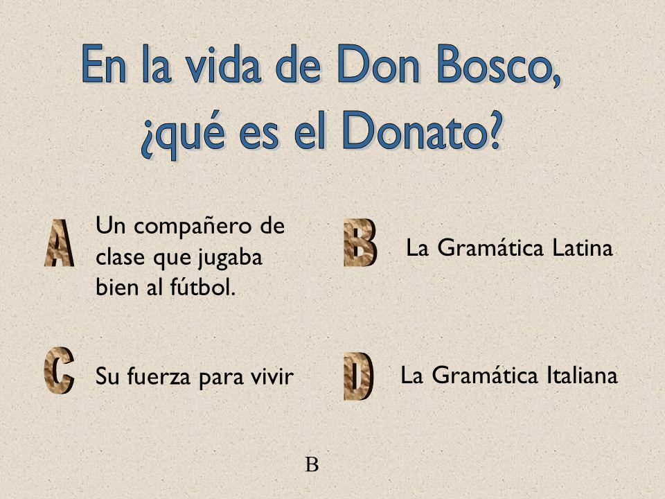 En la vida de Don Bosco, ¿qué es el Donato