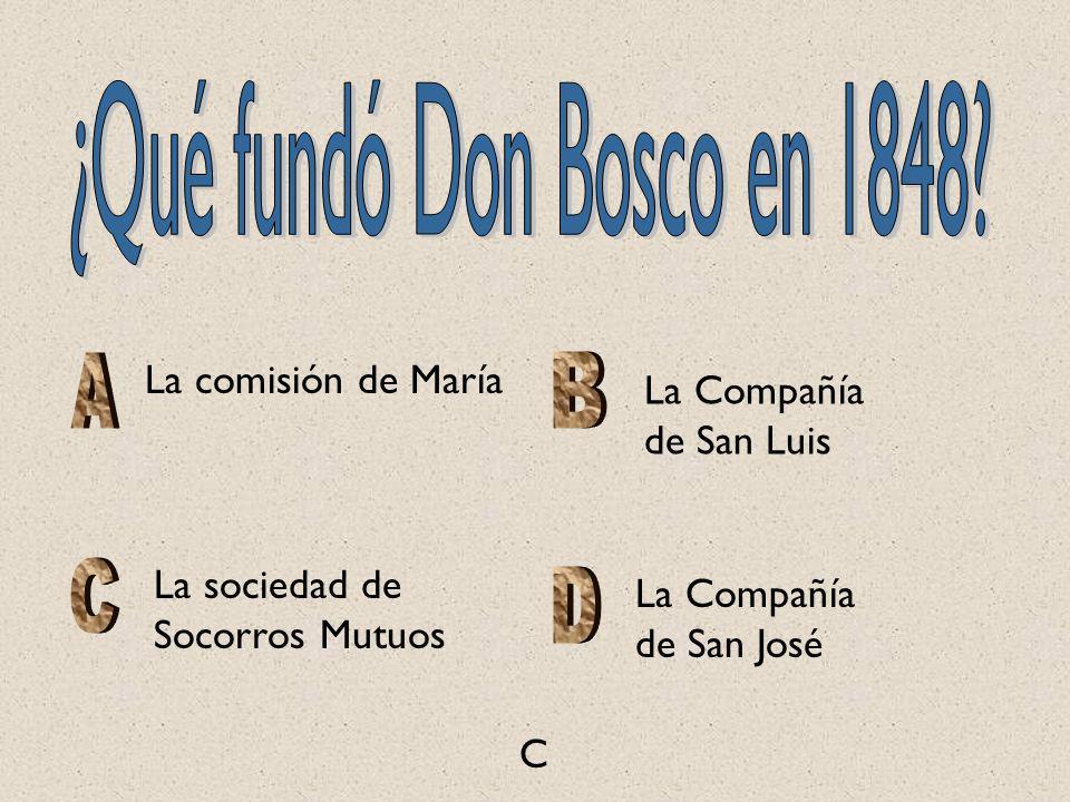 ¿Qué fundó Don Bosco en 1848 La comisión de María