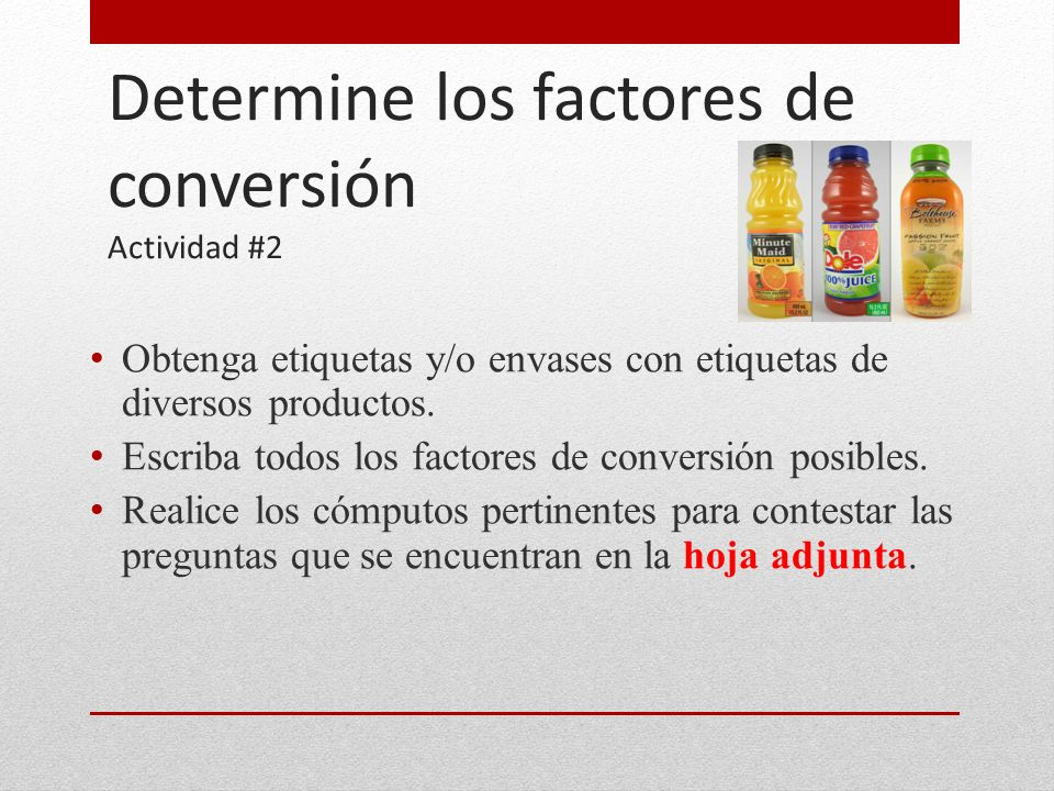 Determine los factores de conversión Actividad #2