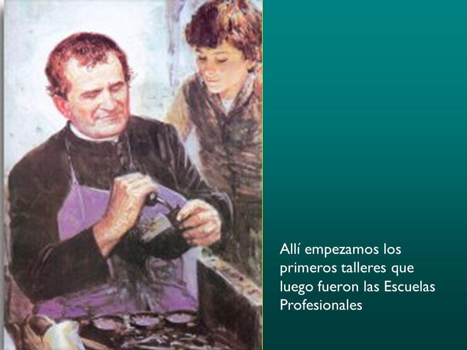 Allí empezamos los primeros talleres que luego fueron las Escuelas Profesionales