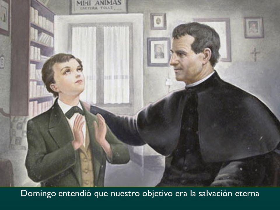 Domingo entendió que nuestro objetivo era la salvación eterna