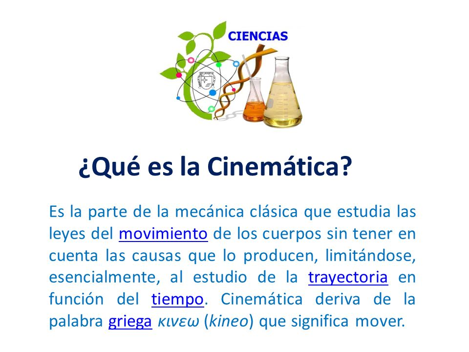 ¿Qué es la Cinemática