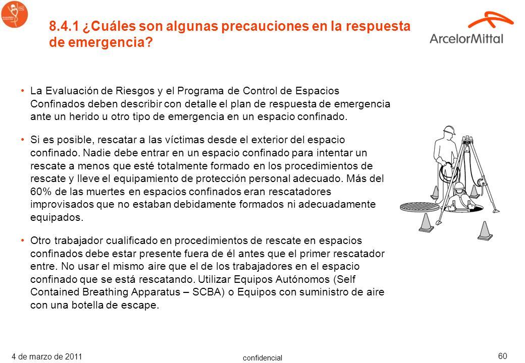 8.4.1 ¿Cuáles son algunas precauciones en la respuesta de emergencia