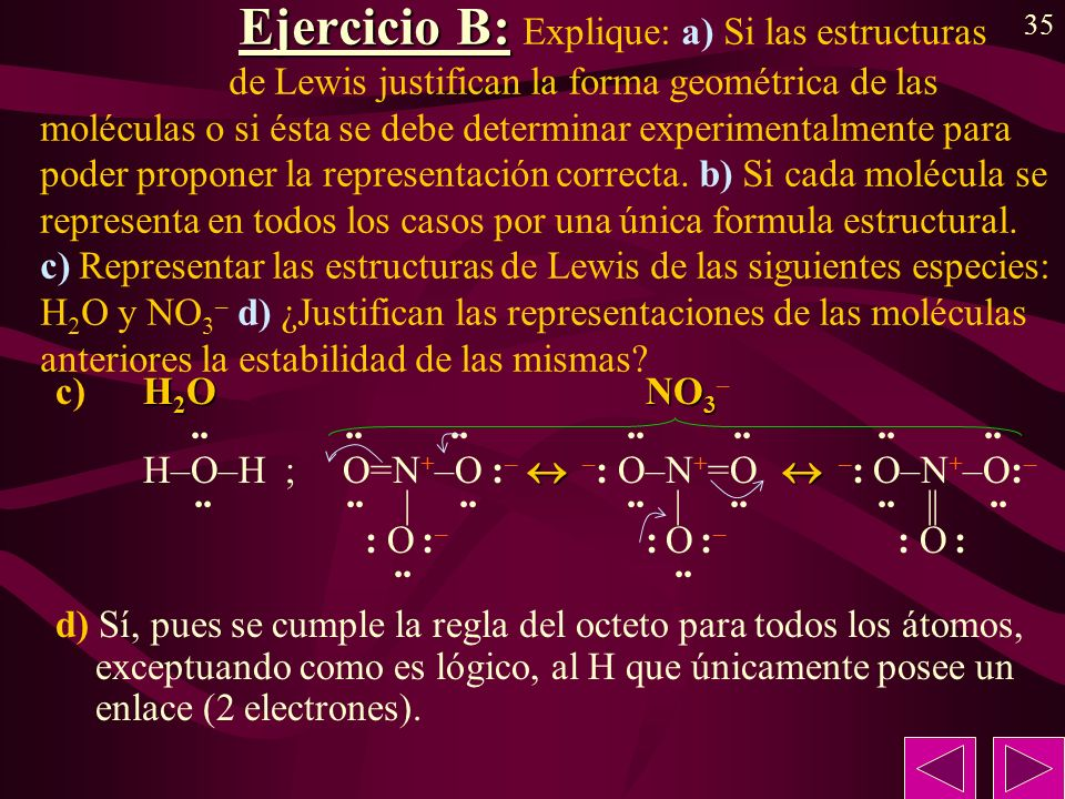 Ejercicio B: Explique: a) Si las estructuras