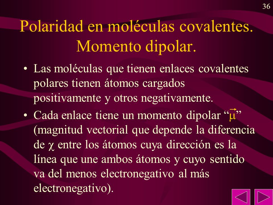 Polaridad en moléculas covalentes. Momento dipolar.