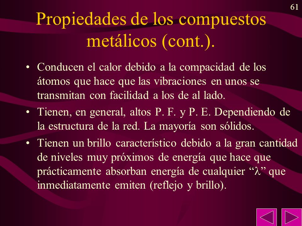Propiedades de los compuestos metálicos (cont.).