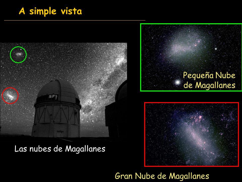 A simple vista Pequeña Nube de Magallanes Las nubes de Magallanes