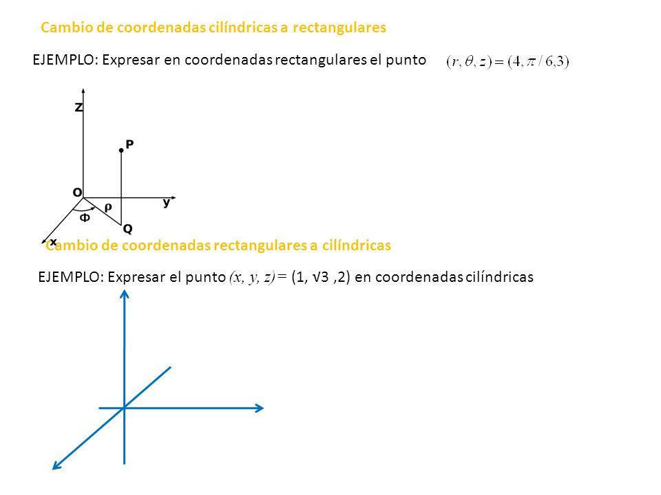 Cambio de coordenadas cilíndricas a rectangulares